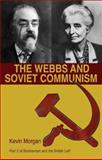 The Webbs and Soviet Communism, Morgan, Kevin, 1905007264