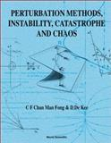 Perturbation Methods, Instability, Catastrophe and Chaos, D. De Kee, 981023726X