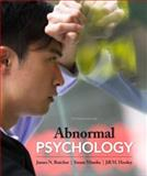 Abnormal Psychology, Butcher, James N. and Mineka, Susan, 0205167268