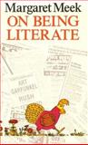 On Being Literate, Meek, Margaret, 0435087266