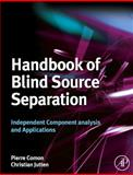 Handbook of Blind Source Separation : Independent Component Analysis and Applications, , 0123747260