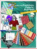 Rendering Fashion, Fabric and Prints with Adobe Illustrator, M. Kathleen Colussy and Steve Greenberg, 0131737260