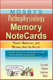 Pathophysiology Memory : Visual, Mnemonic, and Memory AIDS for Nurses, Zerwekh, JoAnn and Claborn, Jo Carol, 0323037267