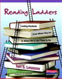 Reading Ladders : Leading Students from Where They Are to Where We'd Like Them to Be, Lesesne, Teri S., 0325017263