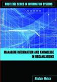Managing Information and Knowledge in Organizations : A Literacy Approach, Mutch, Alistair, 0415417260
