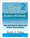 Clear Grammar 2 : Activities for Spoken and Written Communication, Folse, Keith S. and Smith-Palinkas, Barbara, 0472087266