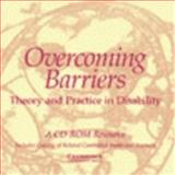 Overcoming Barriers : Theory and Practice in Disability, Hodapp, Robert M., 0521657261