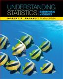 Understanding Statistics in the Behavioral Sciences, Pagano, Robert R., 1111837260