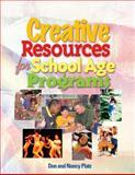Creative Resources for School-Age Programs, Platz, Nancy and Platz, Don, 1401837263