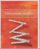 Ingenix Coding Lab : Understanding Modifiers 2006, Ingenix, 1563377268
