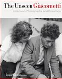 The Unseen Giacometti : Unknown Photographs and Drawings, Stutzer, Beat, 3858817260