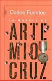 La Muerte de Artemio Cruz 9789681907266