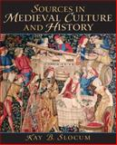 Sources in Medieval Culture and History, Slocum, Kay, 0136157262