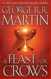 A Feast for Crows, George R. R. Martin, 0606267263