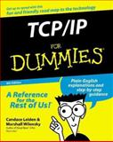TCP/IP for Dummies, Candace Leiden, 0764507265