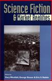 Science Fiction and Market Realities, , 0820317268