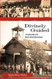 Divinely Guided, Valerie Sherer Mathes, 0896727262