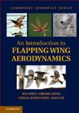 An Introduction to Flapping Wing Aerodynamics, Shyy, Wei and Aono, Hikaru, 1107037263
