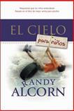 El Cielo para Niños, Randy Alcorn, 1414317263
