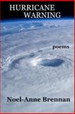 Hurricane Warning, Noel-Anne Brennan, 1494827263