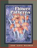 Flower Patterns, Lee Jonsson and Joan Waldman, 1574327267
