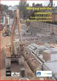 Working with the Community : A Good Practice Guide for the Construction Industry, Hadi, Mindy, 1860817262