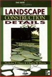 Time-Saver Standards for Landscape Construction Details, Dines, Nicholas T. and Harris, Charles W., 007026726X