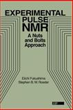 Experimental Pulse NMR, Eiichi Fukushima and Stephen B. W. Roeder, 0201627264