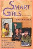 Smart Girls, Barbara A. Kerr, 091070726X