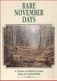Bare November Days, George B. Evans and P. Carson, 0924357266