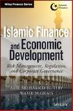 Islamic Finance and Economic Development : Risk, Regulation, and Corporate Governance, Ahmed, Amr Mohamed El Tiby and Grais, 1118847261