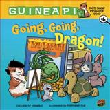 Going, Going, Dragon!, Colleen AF Venable, 1467707260