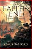At Faith's End, Chris Galford, 149290726X