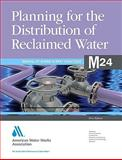 Manual M24, Planning for the Distribution of Reclaimed Water, AWWA Staff, 1583217266