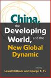 China, the Developing World, and the New Global Dynamic, , 1588267261