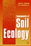 Fundamentals of Soil Ecology, Coleman, David C. and Crossley, D. A., 0121797279