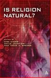Is Religion Natural?, Evers, Dirk and Fuller, Michael, 0567227278