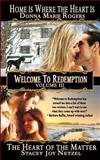 Welcome to Redemption Volume III, Stacey Netzel and Donna Rogers, 1479327271