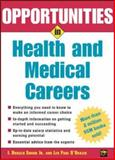 Opportunities in Health and Medical Careers, Leo Paul D'Orazio and I. Donald Snook, 0071437274