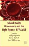 Global Health Governance and the Fight Against HIV/AIDS, , 0230517277