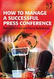 How to Manage a Successful Press Conference 9780566087271