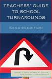 Teachers' Guide to School Turnarounds, Duke, Daniel L. and Tucker, Pamela D., 1475807279