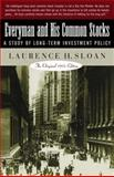 Everyman and His Common Stocks : A Study of Long Term Investment Policy - The Original 1931 Edition, Sloan, Laurence H., 0071357270