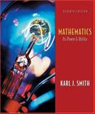 Mathematics : Its Power and Utility, Smith, Karl J., 0534397271