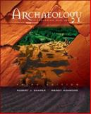 Archaeology : Discovering Our Past, Sharer, Robert J. and Ashmore, Wendy, 0767427270
