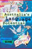 Australia's Language Potential, Clyne, Michael and Clyne, Michael G., 0868407275