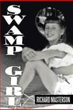 Swamp Girl, Richard Masterson, 1479787272