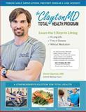 The Clayton MD Total Health Program, David Clayton, 1492937274