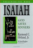 Isaiah : God Saves Sinners, Ortlund, Raymond C., Jr., 1581347278