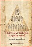 Class and Religion in Ancient India, Bandyopadhyaya, Jayantanuja, 1843317273